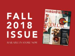 Hirshfield's At Home Fall 2018