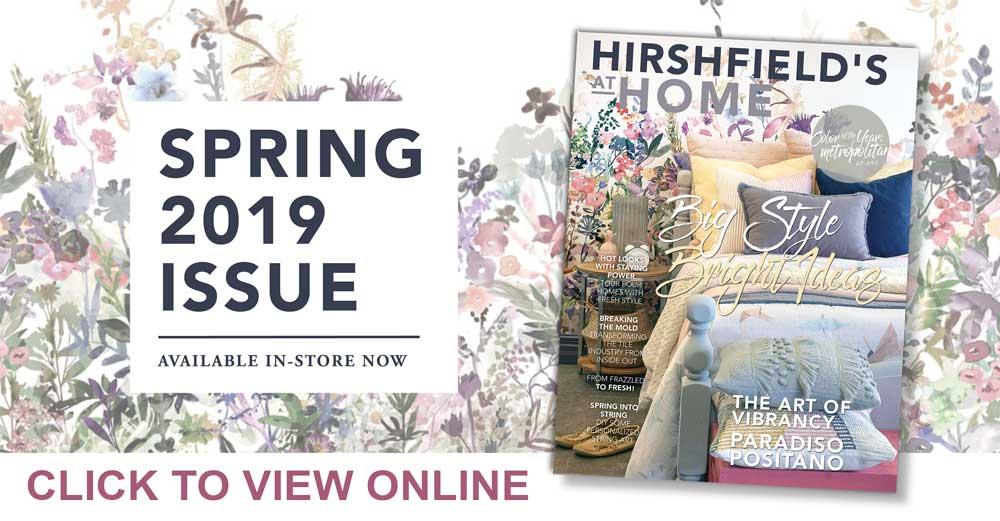 Hirshfield's-ATHOME-Magazine_SPRING19