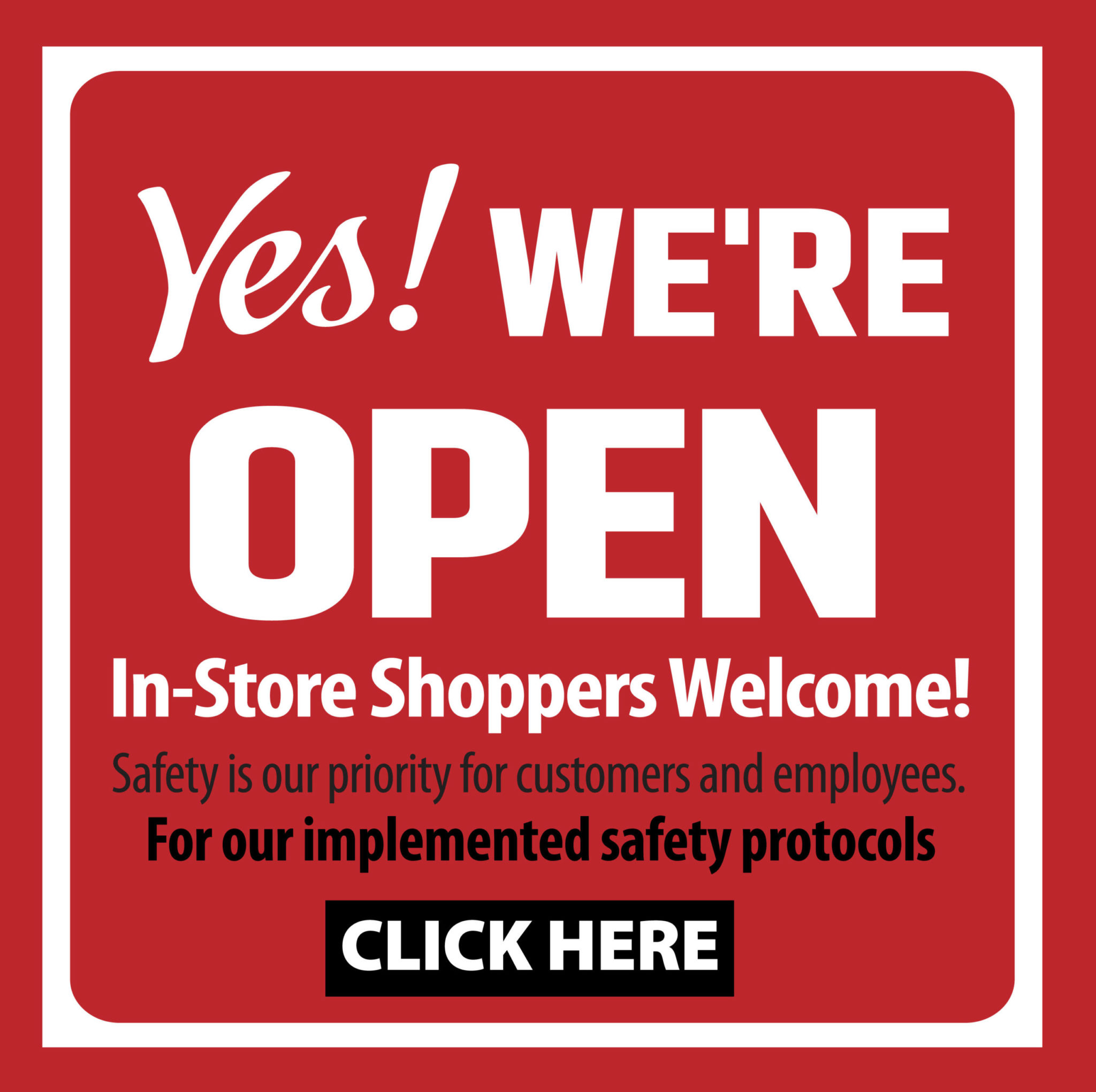 Our Stores are Open